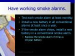 have working smoke alarms37