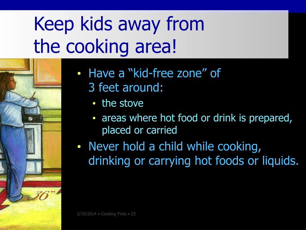 Keep kids away from