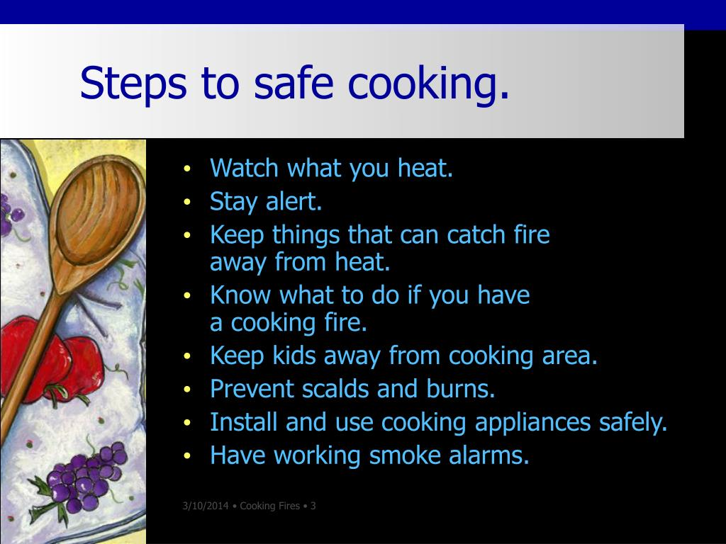 Steps to safe cooking.