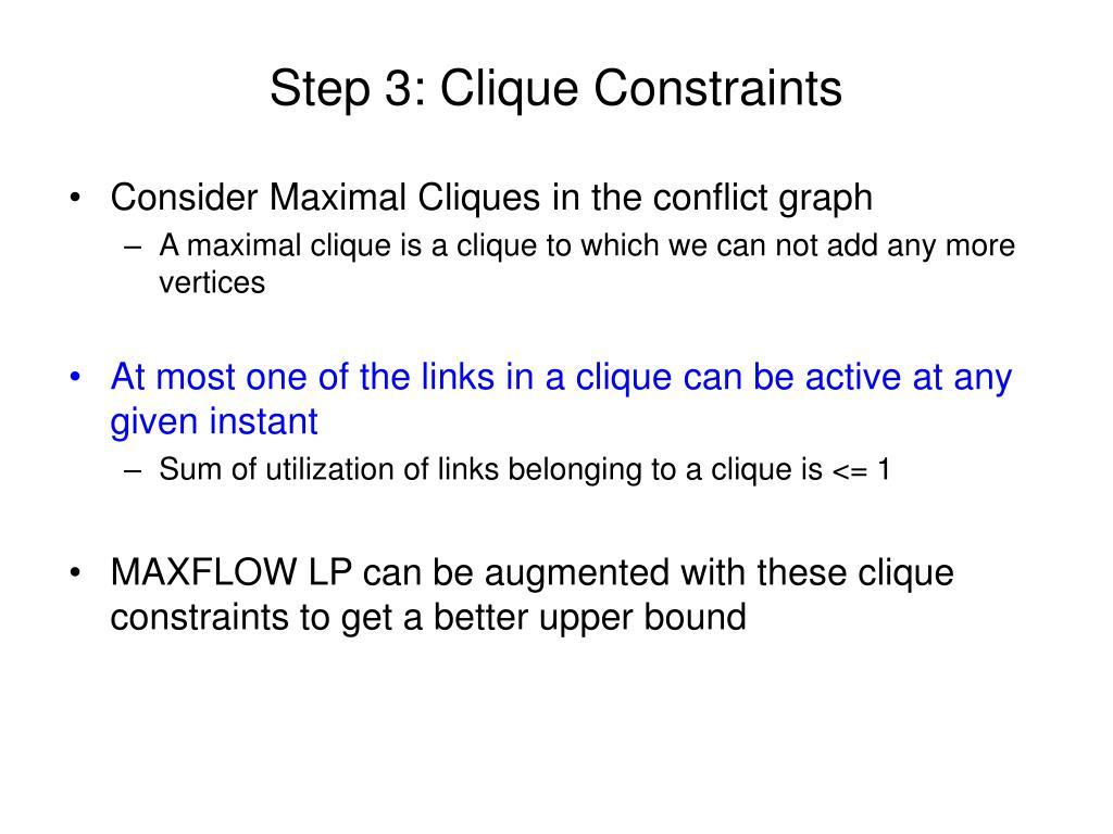 Step 3: Clique Constraints