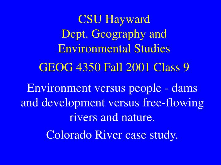 Csu hayward dept geography and environmental studies geog 4350 fall 2001 class 9