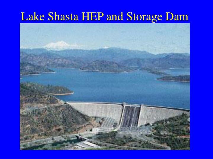 Lake Shasta HEP and Storage Dam