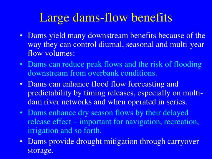 Large dams-flow benefits