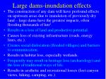 large dams inundation effects