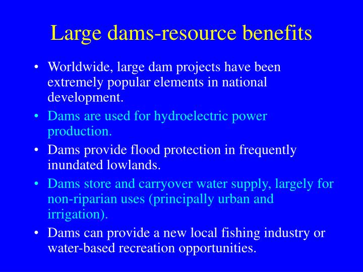 Large dams-resource benefits