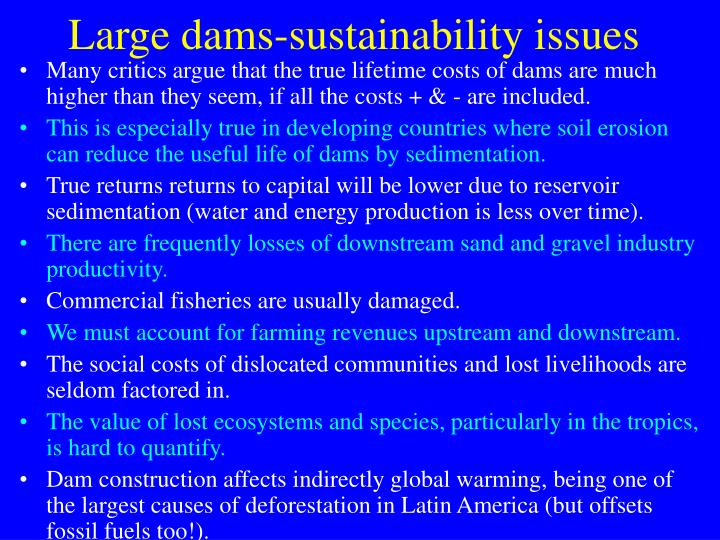 Large dams-sustainability issues