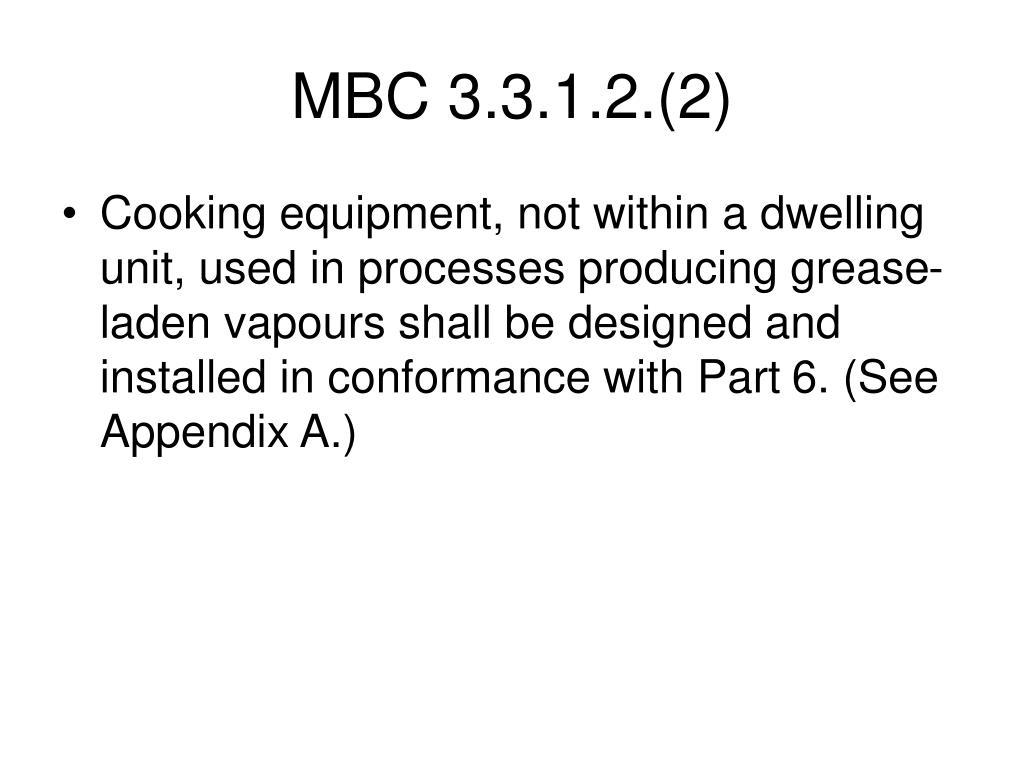 MBC 3.3.1.2.(2)