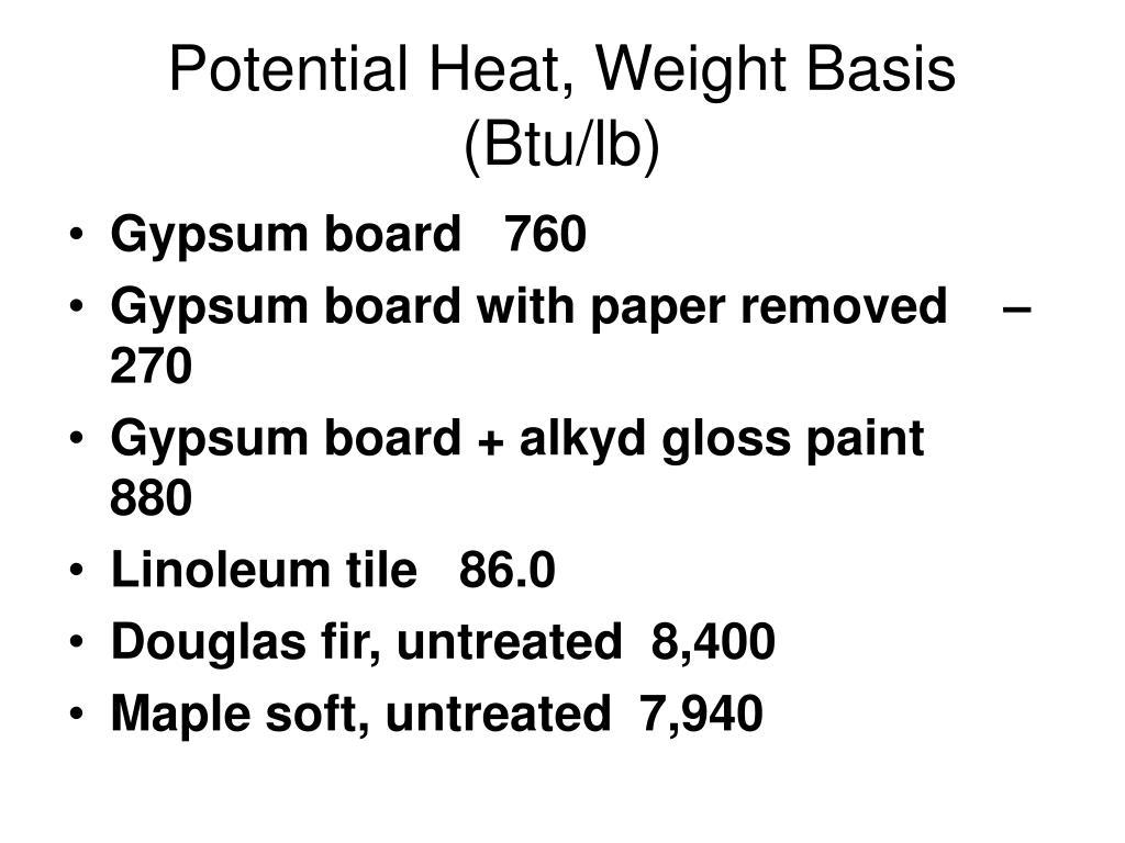 Potential Heat, Weight Basis (Btu/lb)