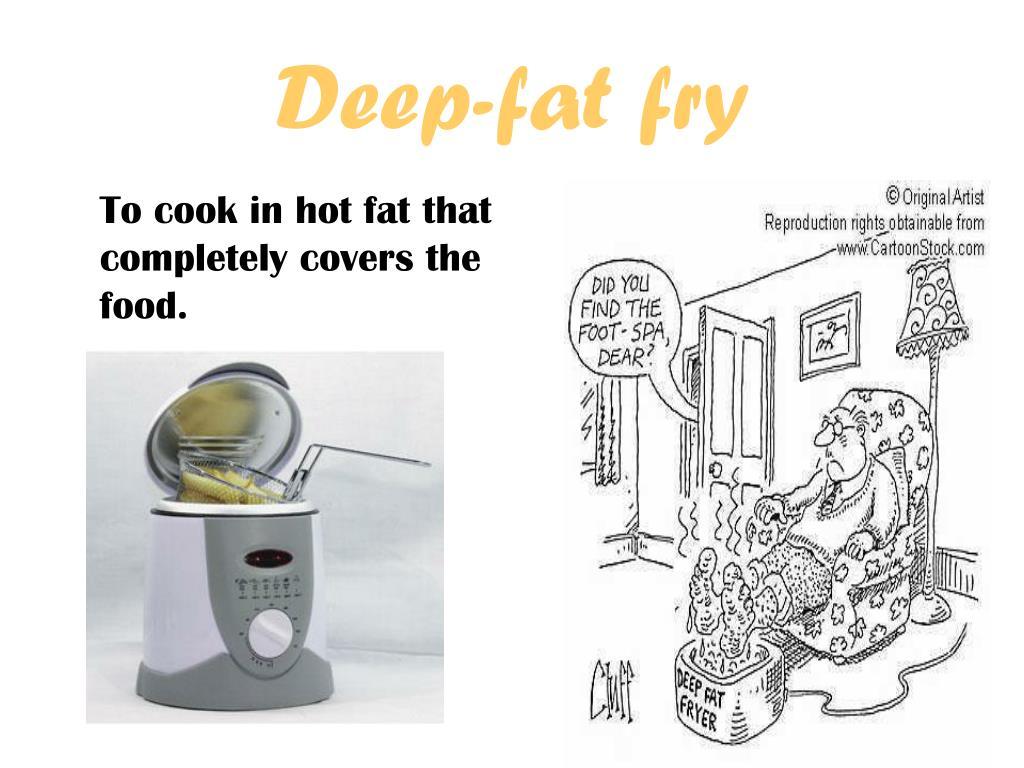 Deep-fat fry