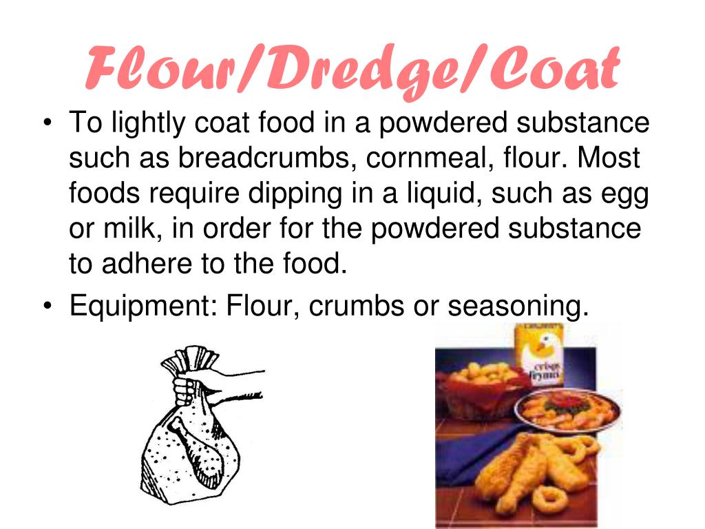 Flour/Dredge/Coat