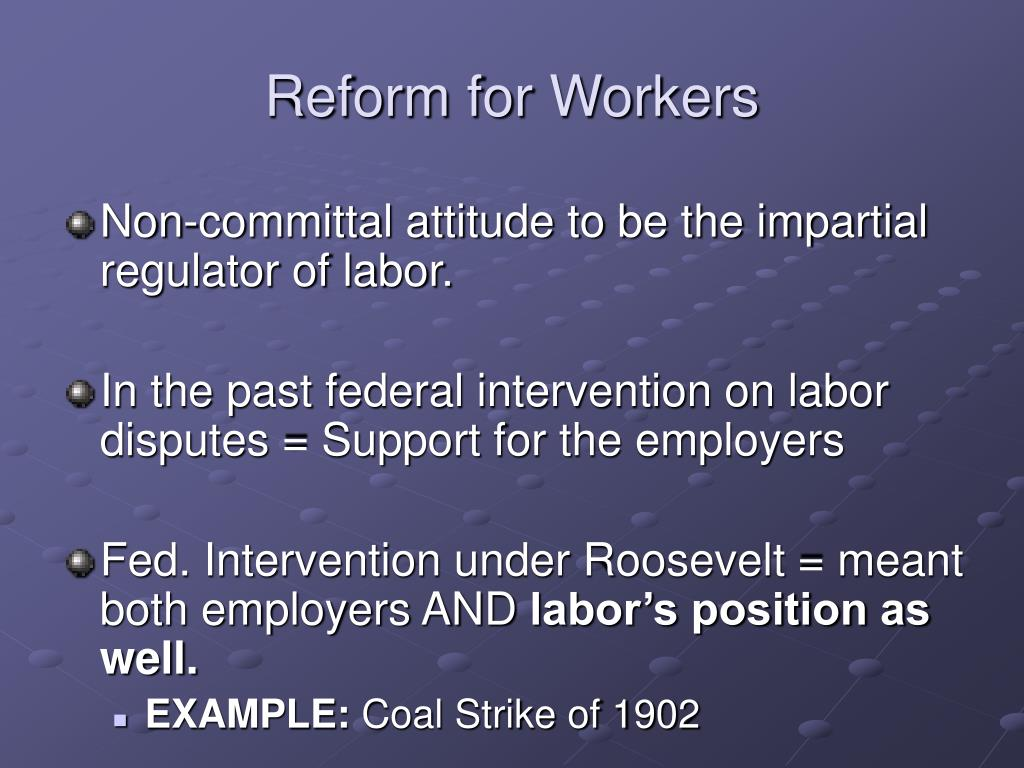 Reform for Workers