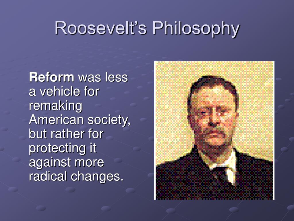 Roosevelt's Philosophy