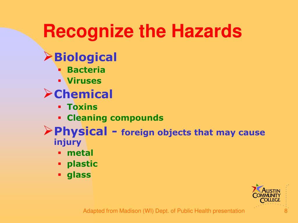 Recognize the Hazards