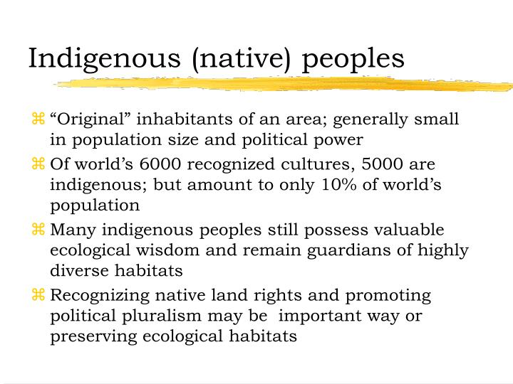 Indigenous (native) peoples