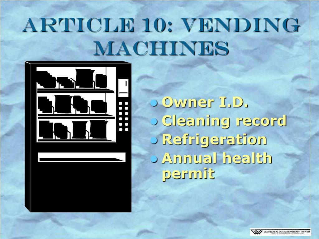 Article 10: Vending Machines