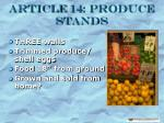 article 14 produce stands
