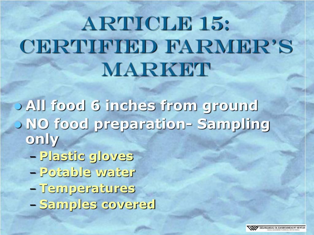 Article 15: Certified Farmer's Market