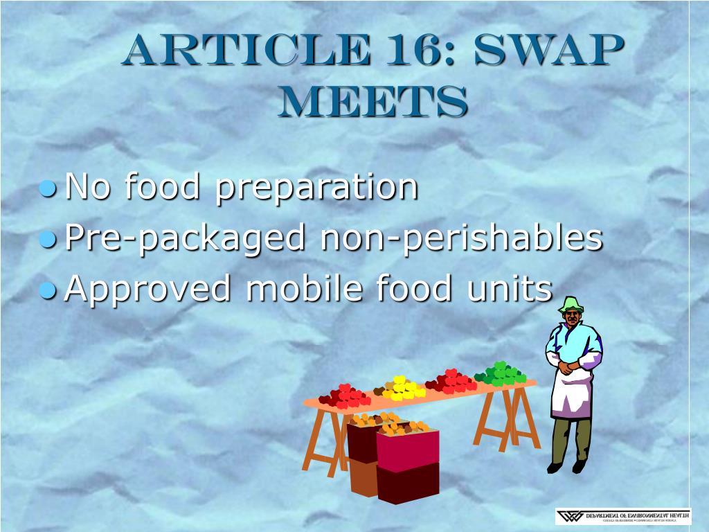 Article 16: Swap Meets