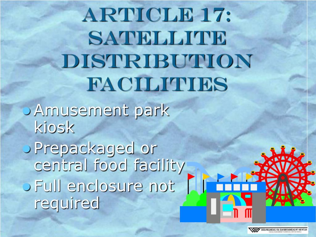 Article 17: Satellite Distribution Facilities