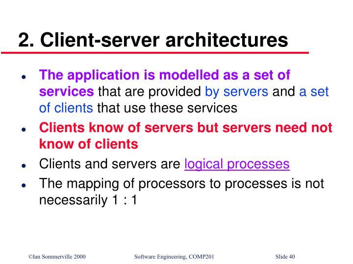 2. Client-server architectures