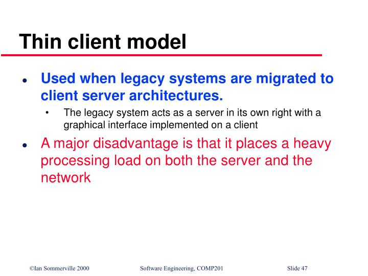 Thin client model