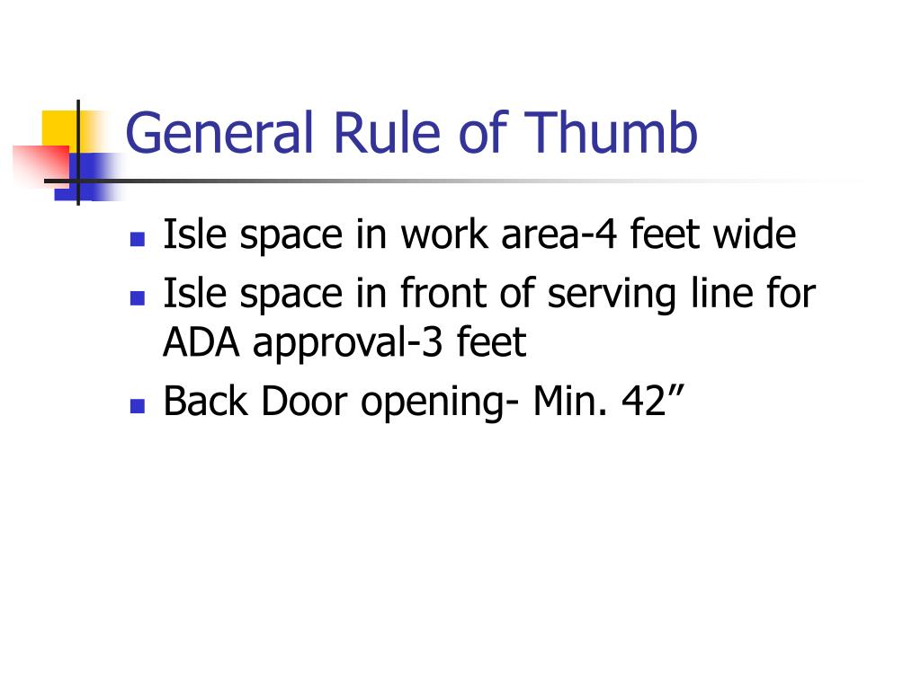 General Rule of Thumb