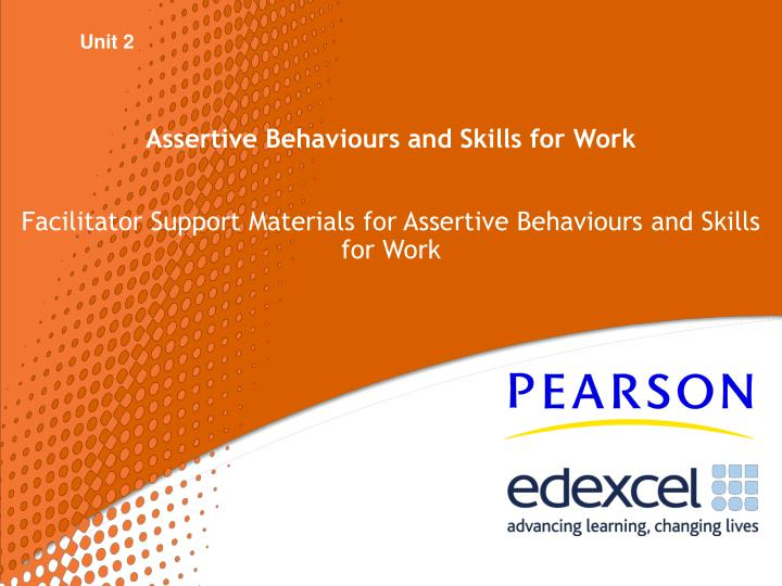 Assertive behaviours and skills for work l.jpg