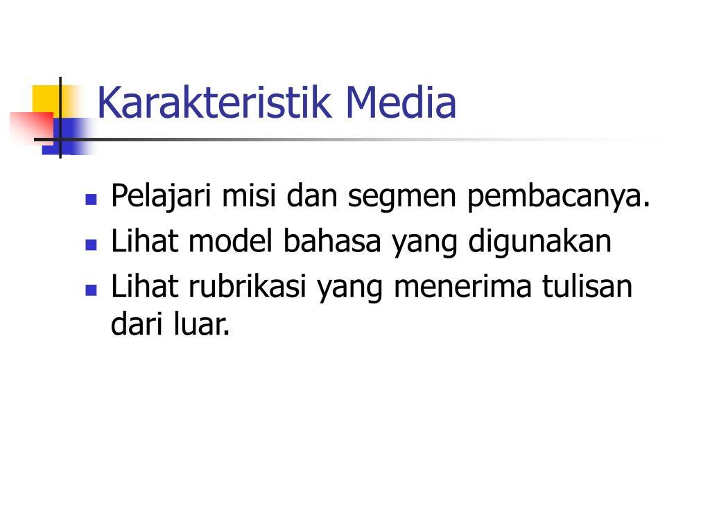 Karakteristik Media