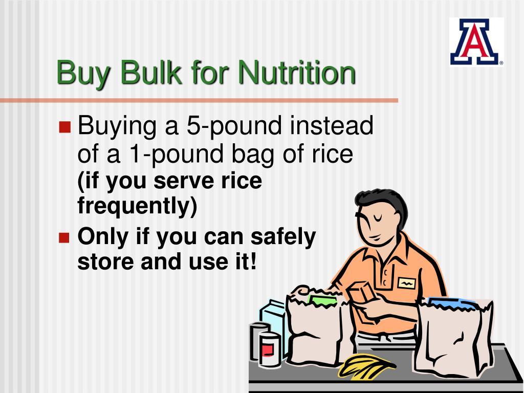 Buy Bulk for Nutrition