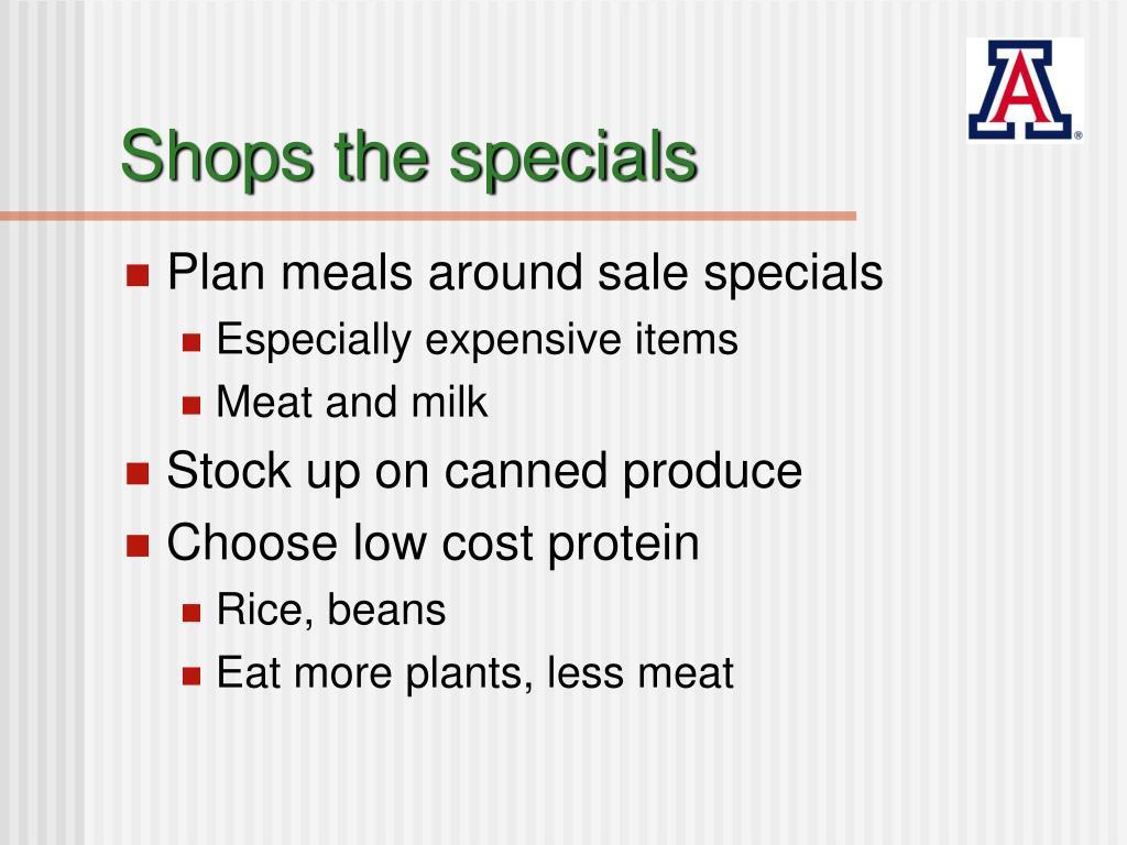 Shops the specials