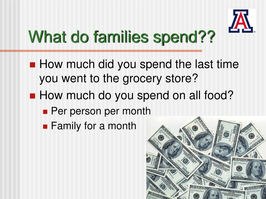 What do families spend??