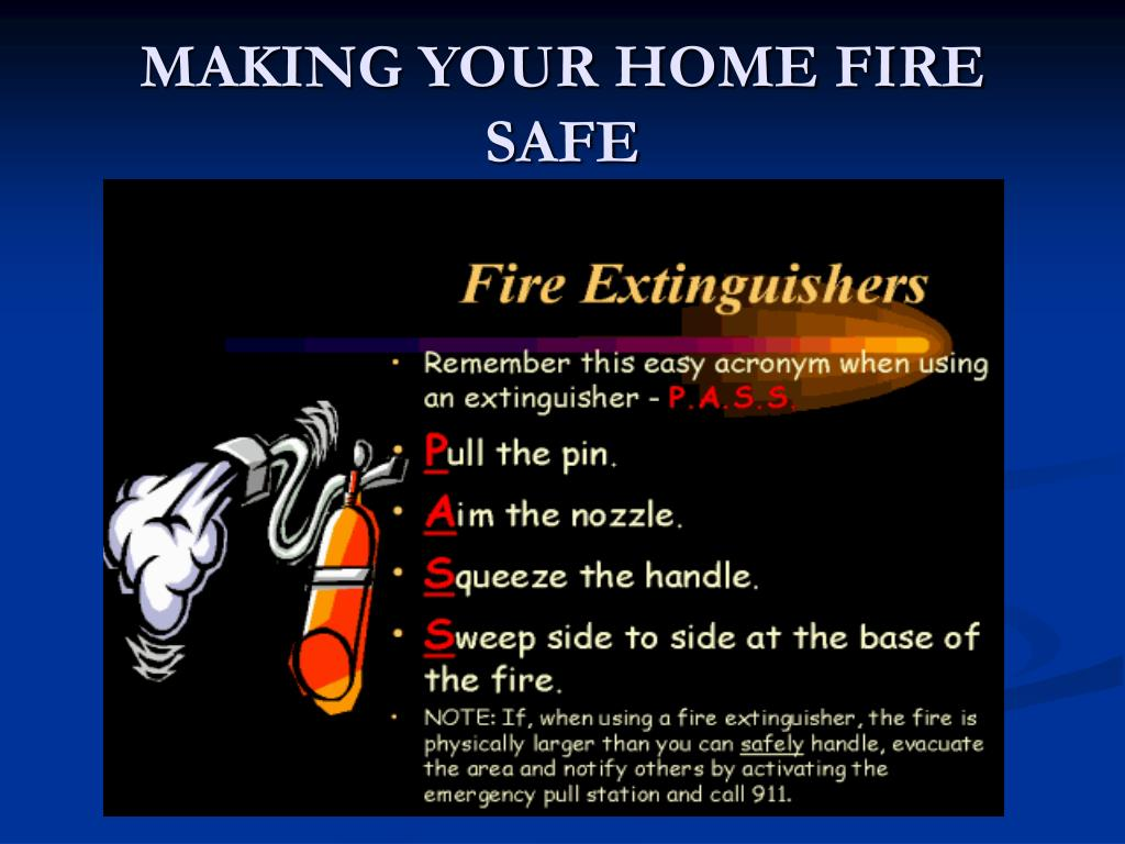 MAKING YOUR HOME FIRE SAFE