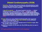 dilated cardiomyopathy dcm