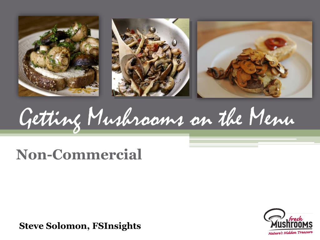 Getting Mushrooms on the Menu