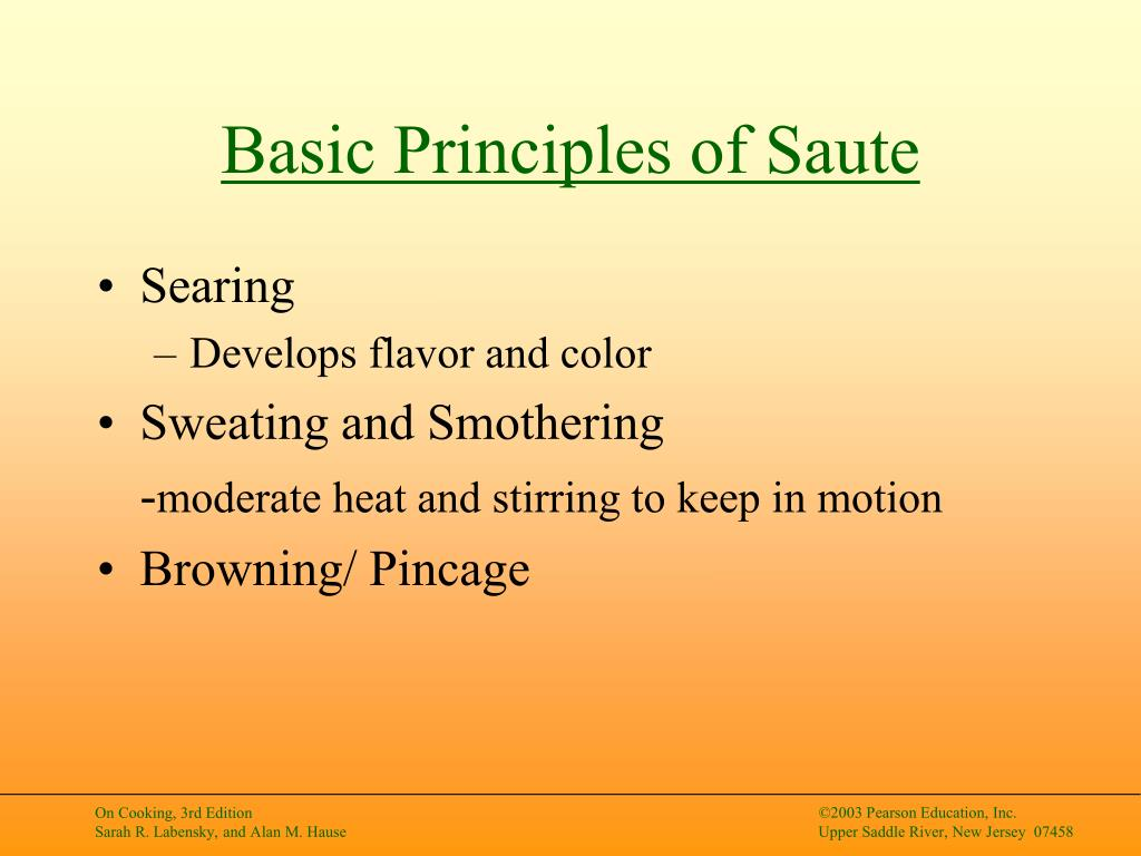 Basic Principles of Saute