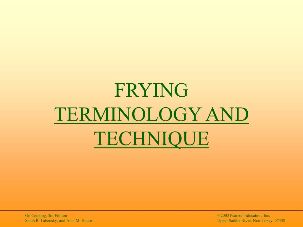 frying terminology and technique