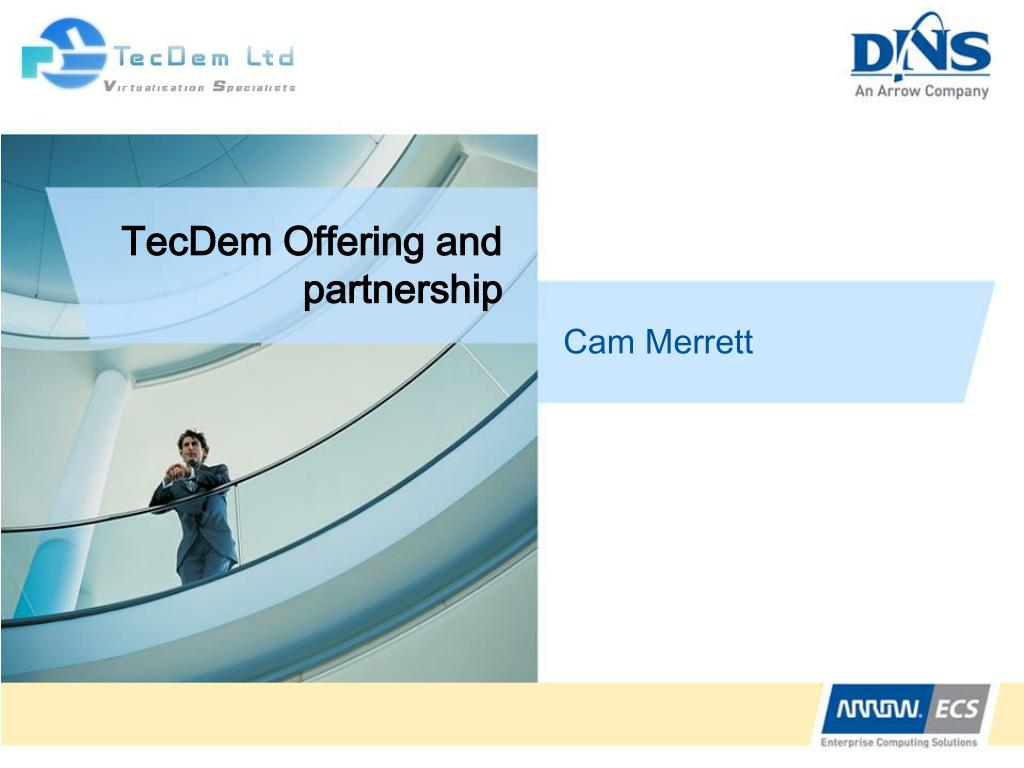 TecDem Offering and partnership