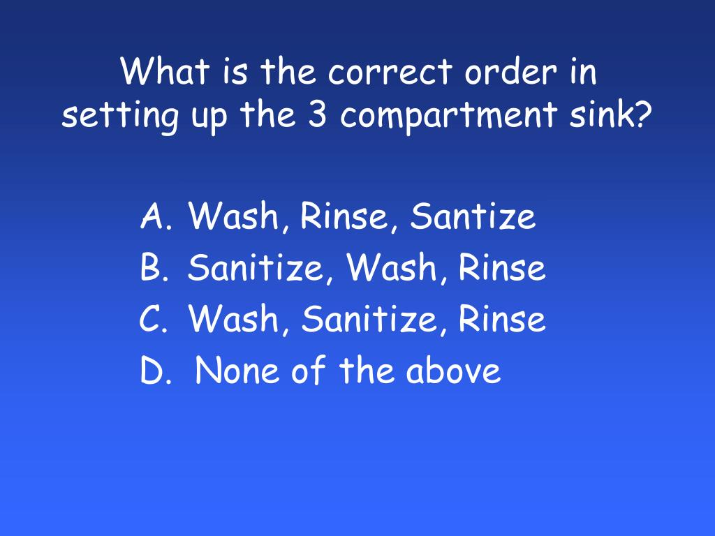 What is the correct order in setting up the 3 compartment sink?