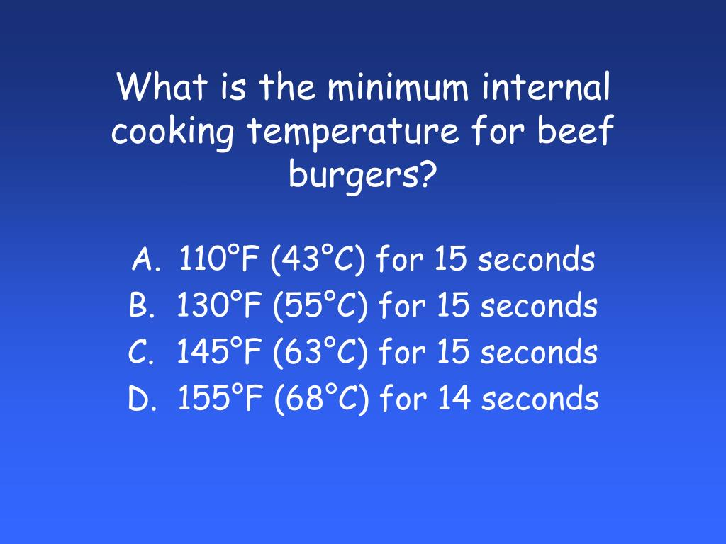 What is the minimum internal cooking temperature for beef burgers?