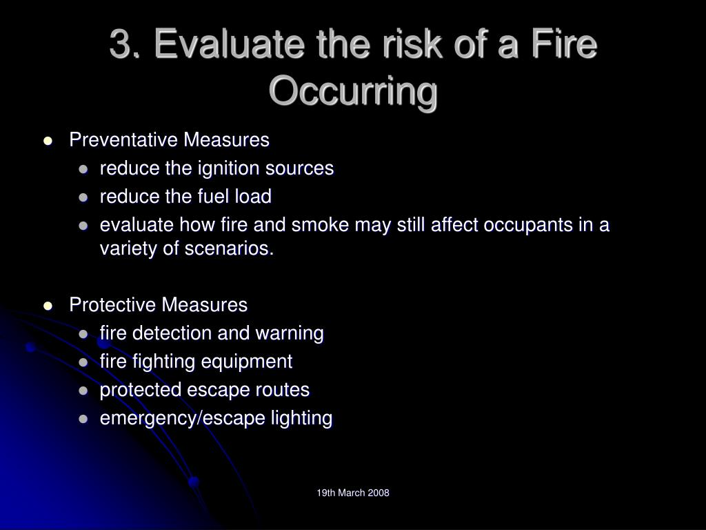 3. Evaluate the risk of a Fire Occurring