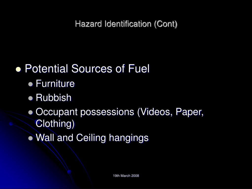 Hazard Identification (Cont)