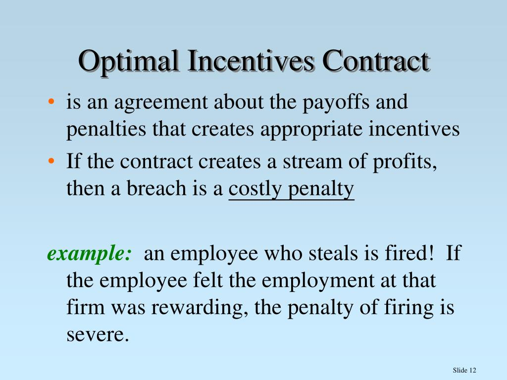 Optimal Incentives Contract