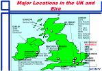 major locations in the uk and eire