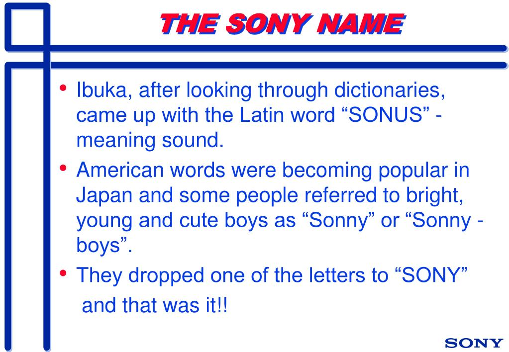 THE SONY NAME