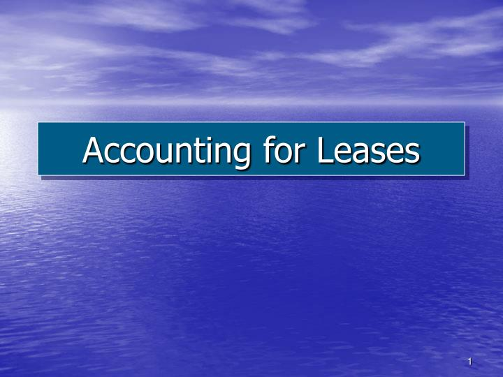 Accounting for leases l.jpg