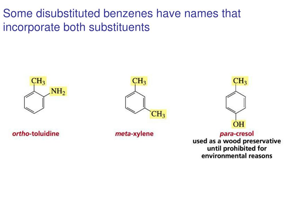 Some disubstituted benzenes have names that