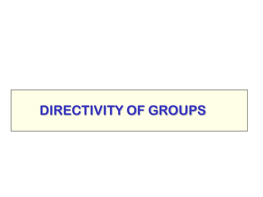 DIRECTIVITY OF GROUPS