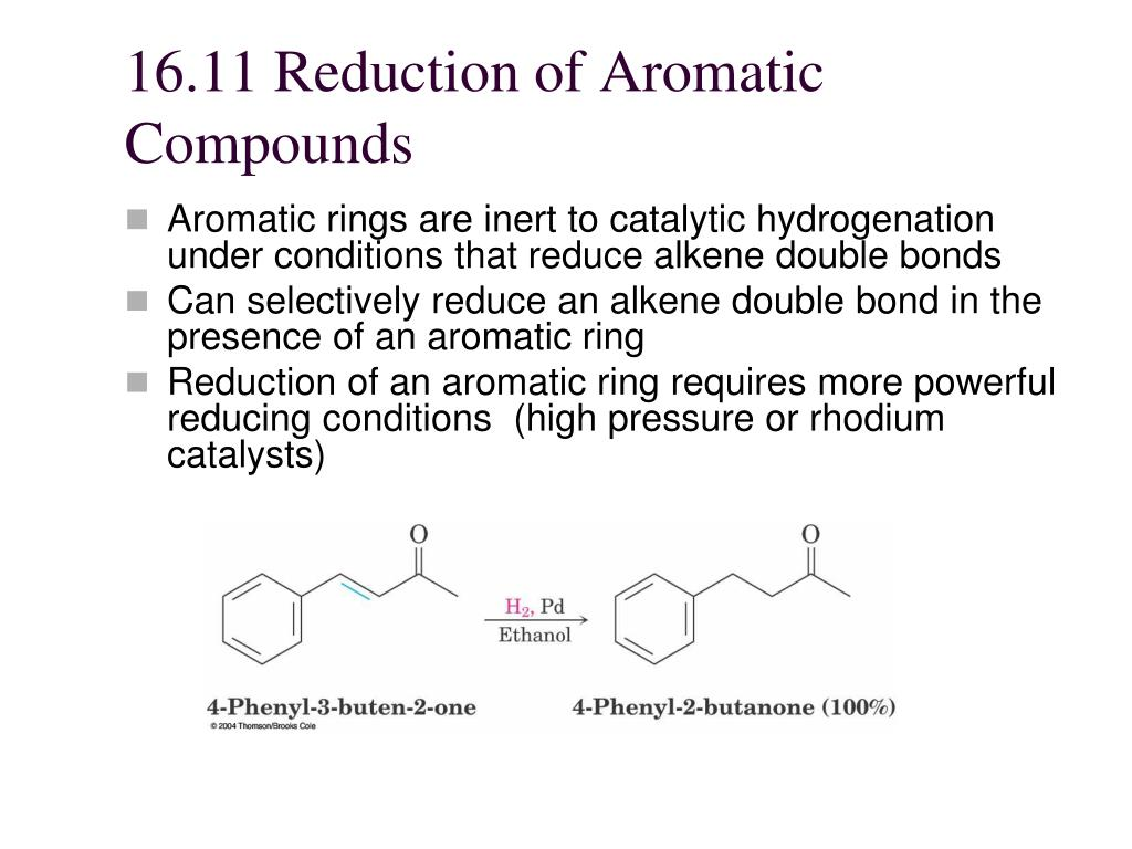 16.11 Reduction of Aromatic Compounds