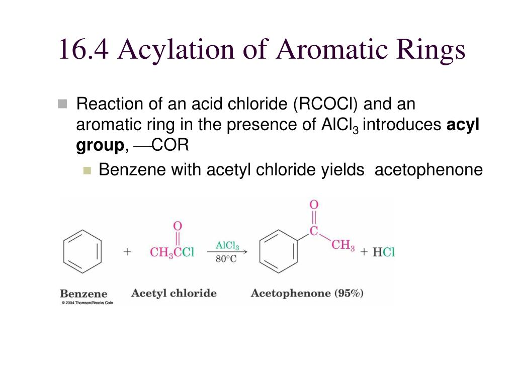 16.4 Acylation of Aromatic Rings