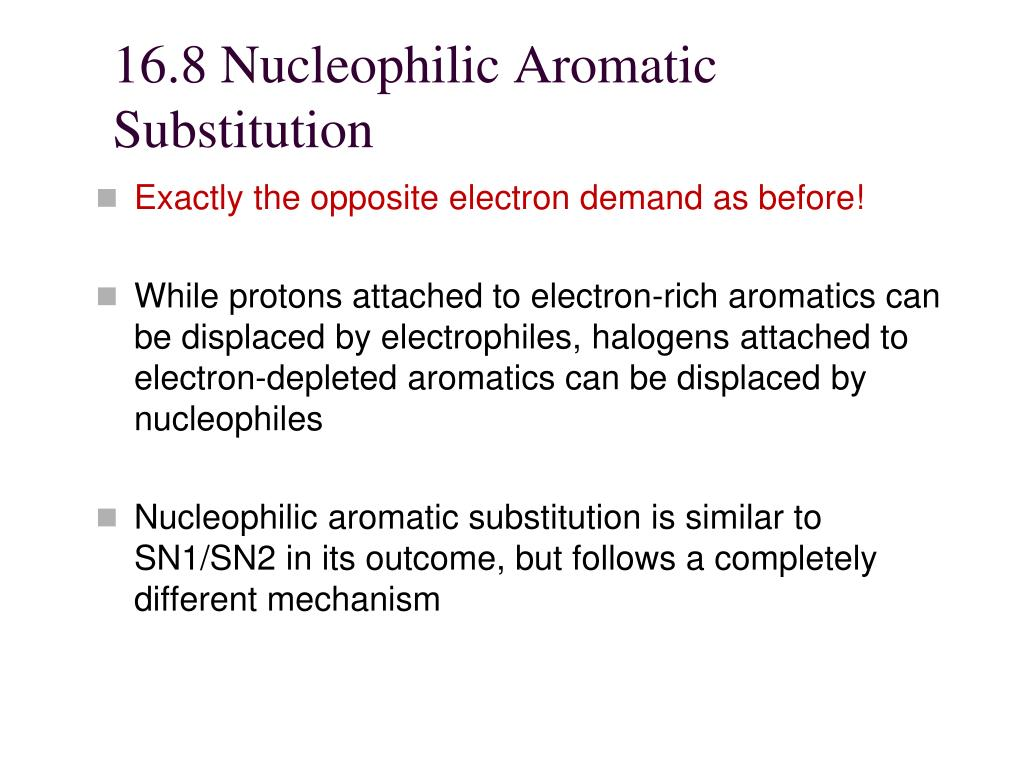 16.8 Nucleophilic Aromatic Substitution